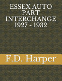 Essex Auto Part Interchange 1927 - 1932