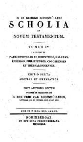 Scholia In Novum Testamentum: Pauli epistolas ad Corinthios, Galatas, Ephesios, Philippenses, Colossenses et Thessalonicenses, Volume 4