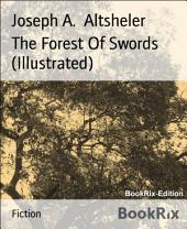 The Forest Of Swords (Illustrated)