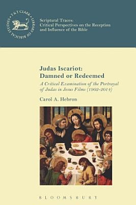 Judas Iscariot  Damned or Redeemed