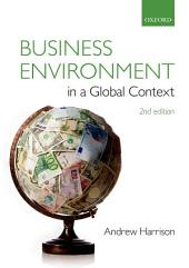 Business Environment in a Global Context: Edition 2
