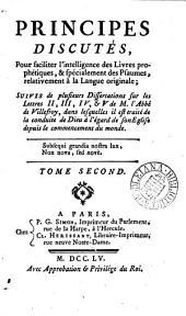 Principes discutés, pour faciliter l'intelligence des Livres prophétiques, & spécialement des Psaumes [by Louis de Poix and others].