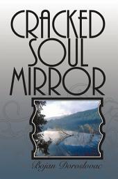Cracked Soul Mirror: Napuklo Ogledalo Duše
