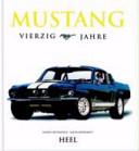 Mustang   vierzig Jahre PDF