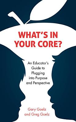 What s in Your CORE
