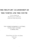 The Military Leadership of the North and the South PDF