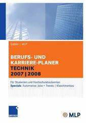 Gabler | MLP Berufs- und Karriere-Planer Technik 2007|2008: Für Studenten und Hochschulabsolventen, Ausgabe 9