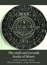 The Sixth and Seventh Books of Moses PDF