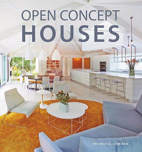 Download Open Concept Houses Book