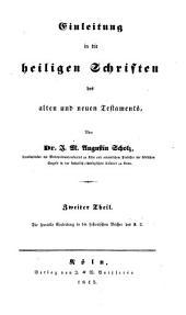 Einleitung in die heiligen Schriften des alten und neuen Testaments: ¬Die specielle Einleitung in die historischen Bücher des A.T.