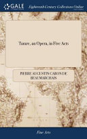 Tarare, an Opera, in Five Acts