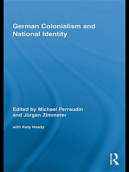 German Colonialism and National Identity PDF