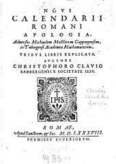 Novi Calendarii Romani Apologia: adversus Michaelem Maestlinum Göppingensem, in Tubingensi Academia Mathematicum