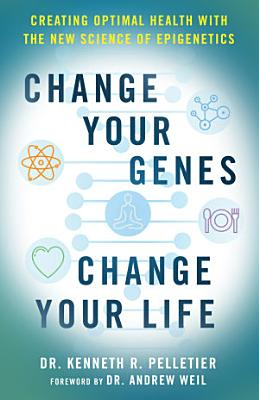 Change Your Genes  Change Your Life