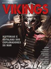 Guia O Mundo Dos Vikings Ed.02: Histórias e batalhas do exploradores do mar