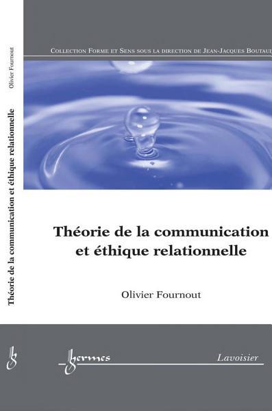 Download Th  orie de la communication et   thique relationnelle  Collection forme et sens  Book