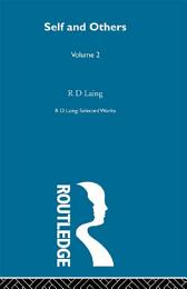 Self and Others: Selected Works of R D Laing