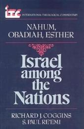 Israel Among the Nations: A Commentary on the Books of Nahum and Obadiah