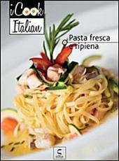 Pasta fresca e ripiena - iCook Italian