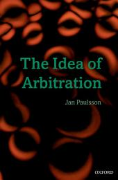 The Idea of Arbitration