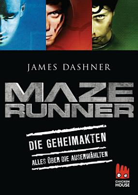 Maze Runner   Die Geheimakten PDF