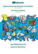 BABADADA, Österreichisches Deutsch mit Artikeln - American English, das Bildwörterbuch - pictorial dictionary