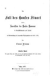 Der Fall de Hauses Stuart und die Succession des Hauses Hannover in Gross-Britannien und Irland: Bd. Der grosse Krieg von 1689 an bis zum Aufbruche Wilhelms III. nach Irland, die Kriegesjahre 1690 und 1691