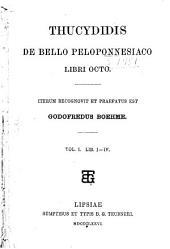 Thucydidis De bello peloponnesiaco libri octo: Iterum recognovit et praefatus est Godofredus Boehme