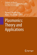 Plasmonics: Theory and Applications