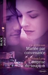 Mariée par convenance - L'emprise du soupçon