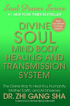 Divine Soul Mind Body Healing and Transmission Sys PDF