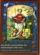 Geschichte und Gedichte des minnesängers Otto von Botenlauben, Grafen von Henneberg: Mit einem Urkundenbuch und Abbildungen