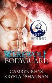 The Werewolf Bodyguard