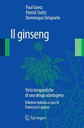 Il Ginseng: Virtù terapeutiche di una droga adattogena