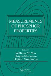 Measurements of Phosphor Properties