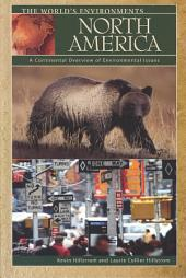 North America: A Continental Overview of Environmental Issues, Volume 6