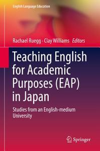Teaching English for Academic Purposes  EAP  in Japan PDF