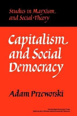 Capitalism and Social Democracy PDF