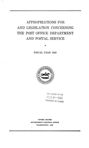 Appropriations for and Legislation Concerning the Post Office Department and Postal Service
