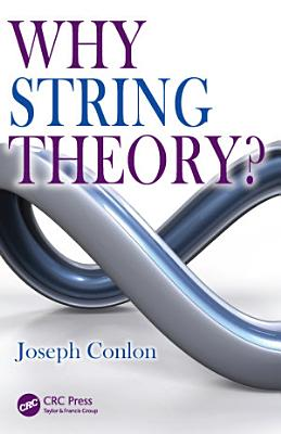 Why String Theory