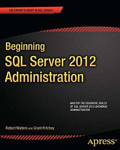 Beginning SQL Server 2012 Administration PDF