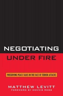 Negotiating Under Fire