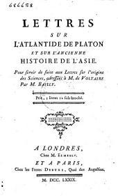Lettres sur l'Atlantide de Platon et sur l'ancienne histoire de l'Asie: Volume2