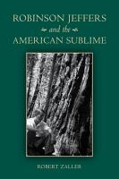 Robinson Jeffers and the American Sublime PDF