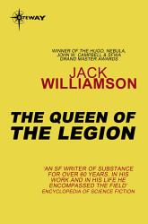 The Queen Of The Legion Book PDF