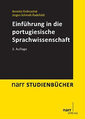 Einf  hrung in die portugiesische Sprachwissenschaft PDF