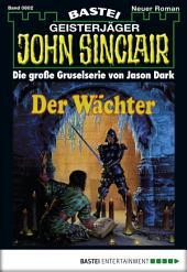 John Sinclair - Folge 0802: Der Wächter