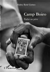 Camp Boiro: Parler ou périr