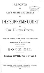 Reports of Cases Argued and Decided in the Supreme Court of the United States: 1-351 U.S; 1790- October term, 1955, Book 12