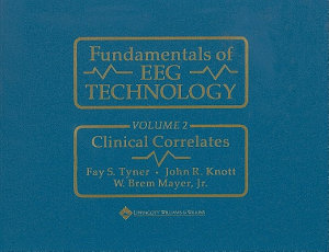 Fundamentals of EEG Technology: Clinical correlates